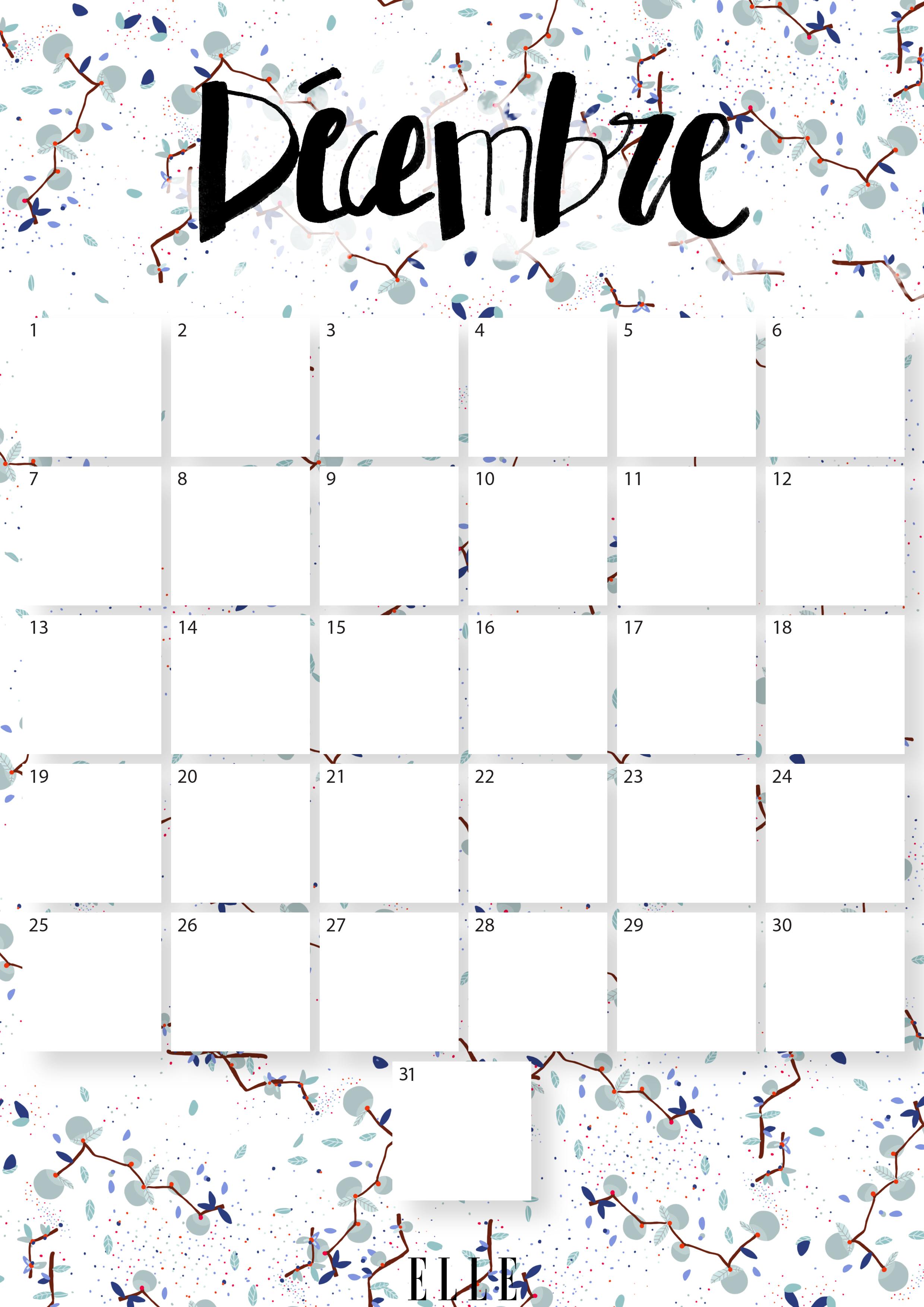 Calendrier Decembre Telechargez Gratuitement Votre Calendrier Du Mois De Decembre Elle