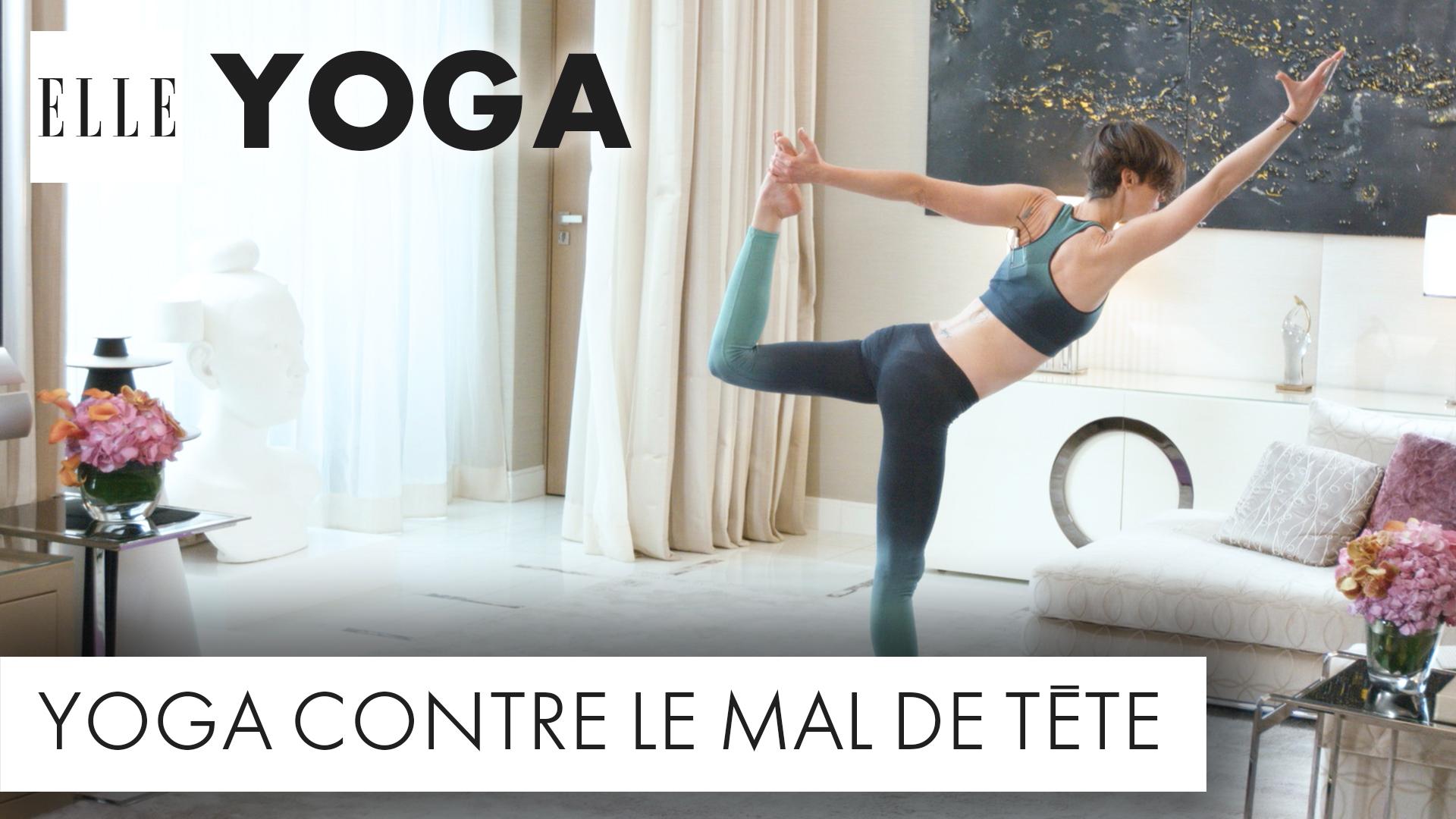 25 minutes de yoga contre le mal de t te elle vid os. Black Bedroom Furniture Sets. Home Design Ideas