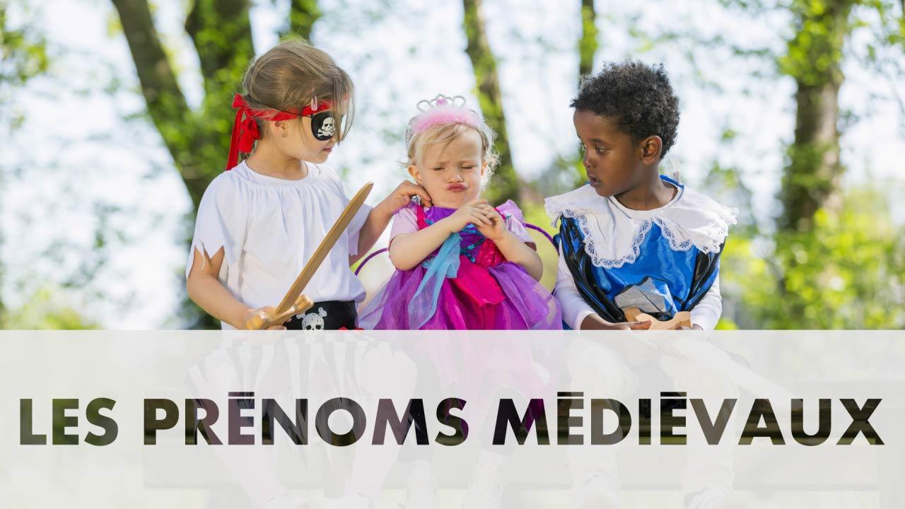 Prénoms Médiévaux Pour Filles Et Garçons Elle