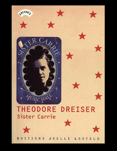 a review of societal changes in sister carrie a novel by theodore dreiser Sister carrie by: theodore dreiser  theodore dreiser  urbanization more than a mere idealization of pre-war london, howards end provides insightful commentary on the rapid societal changes that occurred at the onset of the 20th century masterfully blending the stories of three vastly different groups of people - the independently.