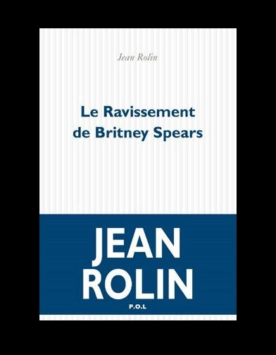 http://www.elle.fr/var/plain_site/storage/images/loisirs/livres/dossiers/top10/livres-le-top-ten-du-elle18/le-ravissement-de-britney-spears/19086690-1-fre-FR/Le-Ravissement-De-Britney-Spears_reference.jpg