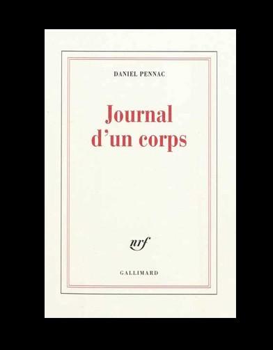 http://www.elle.fr/var/plain_site/storage/images/loisirs/livres/dossiers/top10/livres-le-top-ten-du-elle39/journal-d-un-corps-de-daniel-pennac/20551706-1-fre-FR/Journal-d-un-corps-de-Daniel-Pennac_reference.jpg