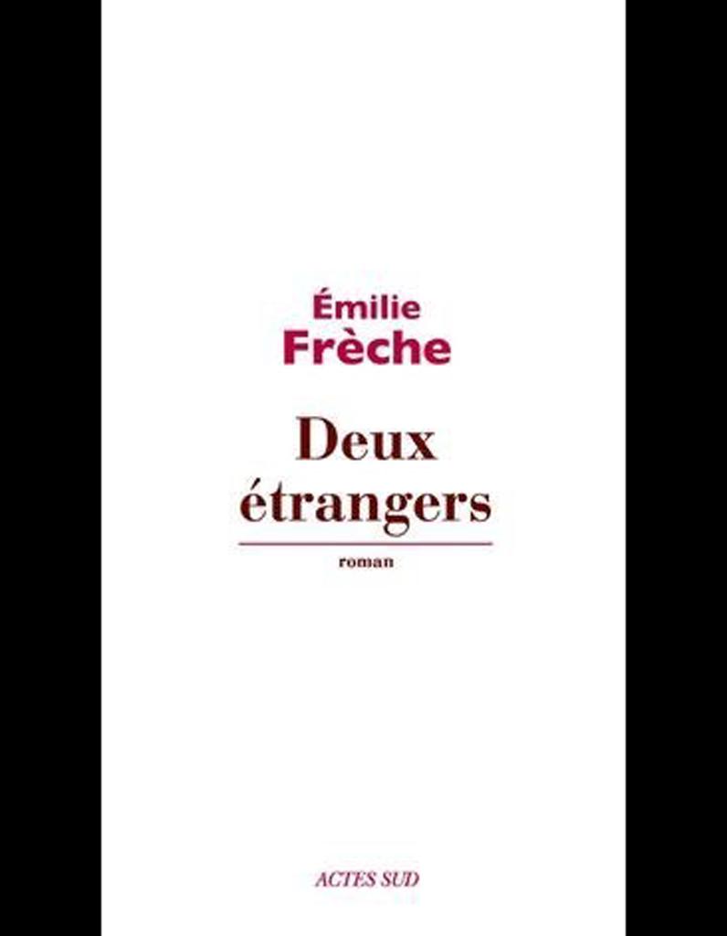 « Deux étrangers », d'Emilie Frêche (Actes Sud) - Livres : le top ten du  ELLE - Elle