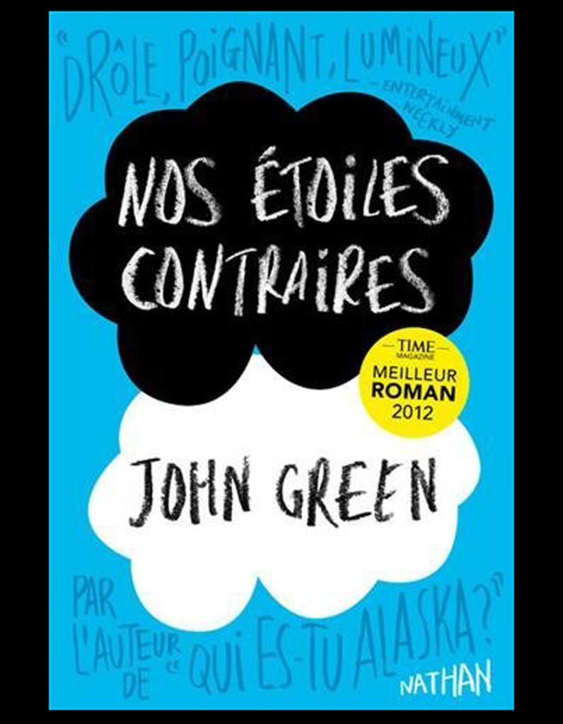 Nos étoiles Contraires De John Green Nathan Dès 15 Ans