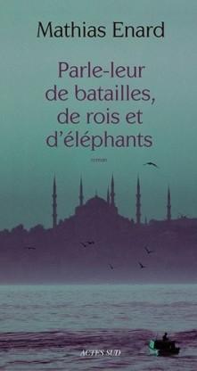 http://www.elle.fr/var/plain_site/storage/images/loisirs/livres/genre/essai/parle-leur-de-batailles-de-rois-et-d-elephants/15359830-1-fre-FR/Parle-leur-de-batailles-de-rois-et-d-elephants_fiche_livre.jpg