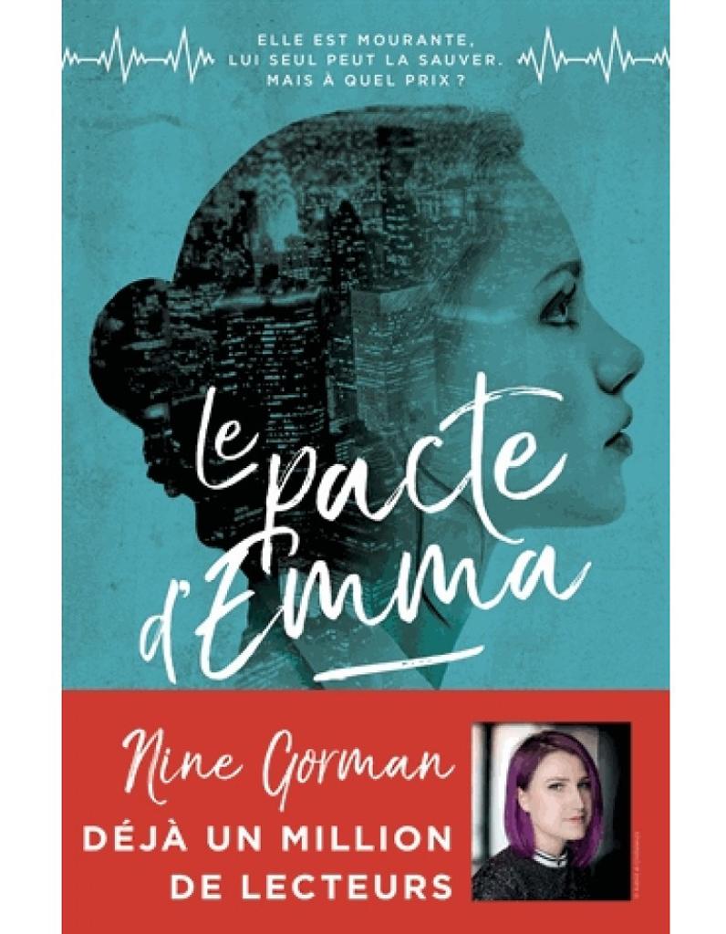 Le Pacte D Emma De Nine Gorman Le Roman Pour Ados Par