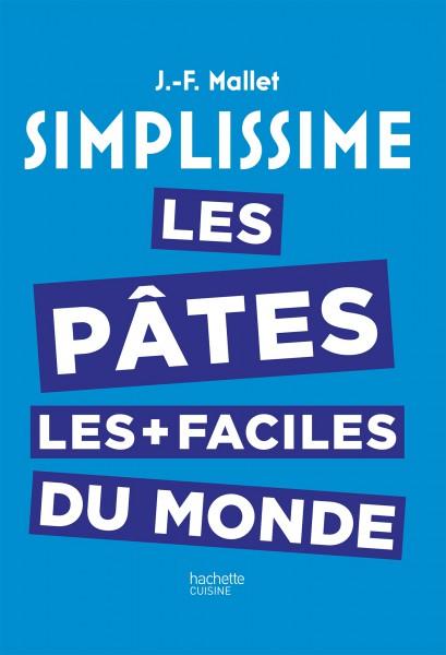 Simplissime pates Jean Francois Mallet