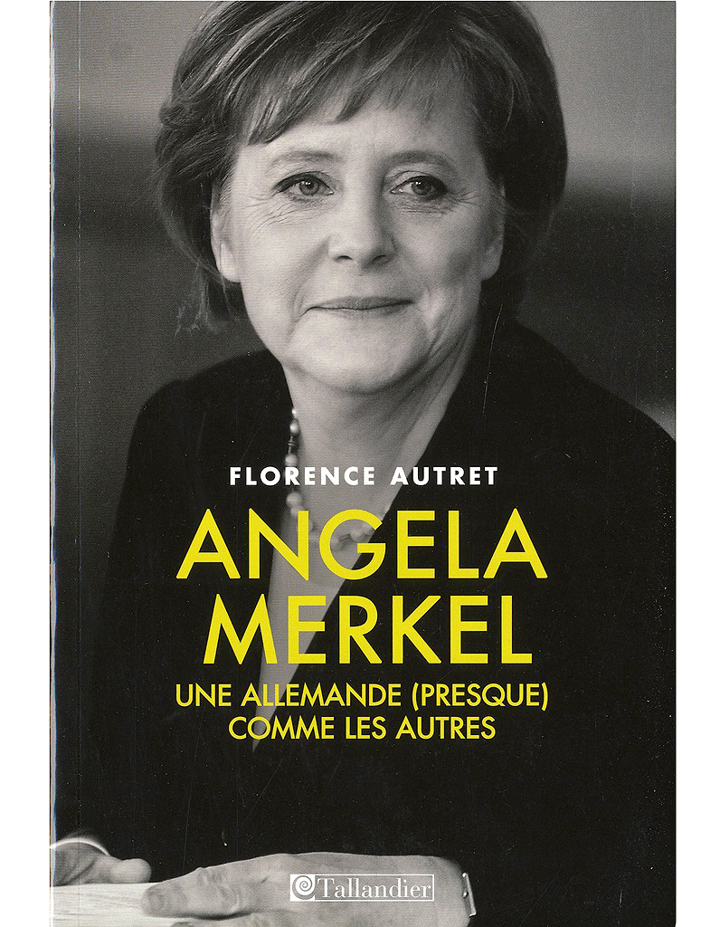 La Biographie Pas Barbante D Angela Merkel 10 Livres Pour Buller